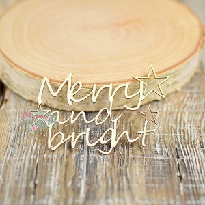 Napis Merry and Bright